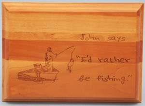 "Custom Engraved ""Rather be Fishing"" Special Activity Cherry-wood Plaque"